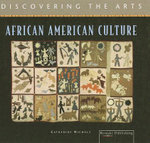 African American Culture : Discovering the Arts Series - Catherine Nichols