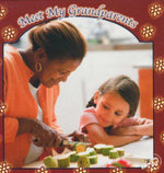 Meet My Grandparents : World Around Me Discovery Library - J. Jean Robertson