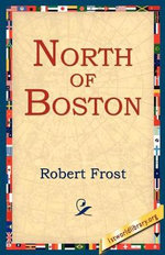 North of Boston - Robert Frost