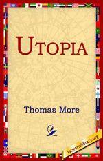 Utopia - Sir Thomas More