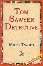 Tom Sawyer Detective - Mark Twain