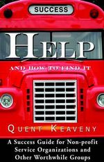 Help : And How to Find It - Quent Keaveny