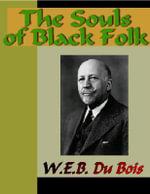 The Souls of Black Folk - W. Du Bois