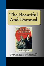 The Beautiful and Damned - F Scott Fitzgerald