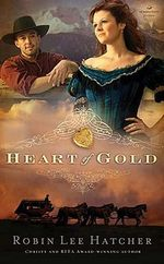 Heart of Gold - Robin Lee Hatcher
