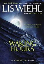 Waking Hours : East Salem Trilogy - Lis Wiehl