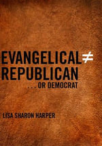 Evangelical Does Not Equal Republican...or Democrat - Lisa Sharon Harper