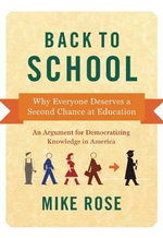 Back To School : Second Chances in Higher Ed - Mike Rose