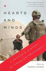 Hearts and Minds : A People's History of Counterinsurgency