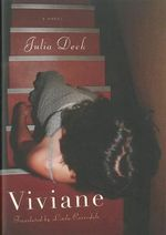 Viviane : A Novel - Julia Deck