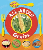 All about Grains - Victoria Parker