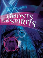 Ghosts and Spirits : Unexplained (QEB) - Rupert Matthews