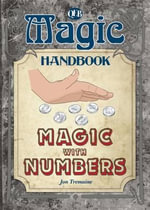 Magic with Numbers : Magic Handbooks (Library) - Jon Tremaine