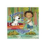 Trosclair & the Alligator - Peter Huggins