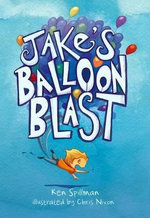 Jake's Balloon Blast - Ken Spillman