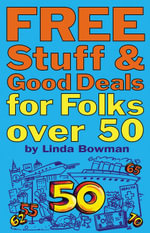 Free Stuff and Good Deals for Folks Over 50 - Linda