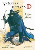 Vampire Hunter D : Raiser of Gales Volume 2 - Hideyuki Kikuchi