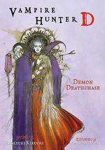 Vampire Hunter D : Demon Deathchase Volume 3 - Hideyuki Kikuchi