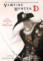 Vampire Hunter D : Stuff of Dreams v. 5 - Hideyuki Kikuchi