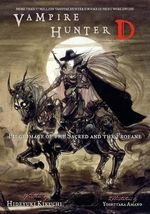 Vampire Hunter D : Pilgrimage of the Sacred v. 6 - Hideyuki Kikuchi