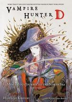 Vampire Hunter D : Mysterious Journey to the North Sea Volume 8, part 2 - Hideyuki Kikuchi