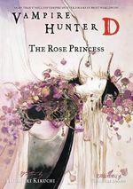 Vampire Hunter D : Rose Princess Volume 9 - Hideyuki Kikuchi
