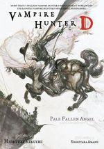 Vampire Hunter D : Pale Fallen Angel Volume 11, part 1 & 2 - Hideyuki Kikuchi