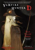 Vampire Hunter D : Pale Fallen Angel Volume 12, part 3 & 4 - Hideyuki Kikuchi
