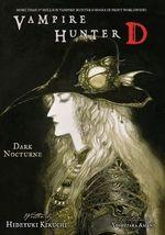 Vampire Hunter D : Dark Nocturne Volume 10 - Hideyuki Kikuchi