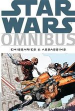 Star Wars Omnibus : Emissaries and Assassins - Timothy Truman
