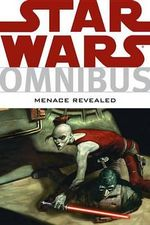 Star Wars Omnibus : Menace Revealed - Tim Truman