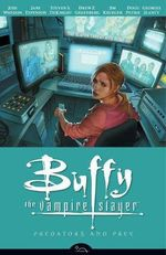 Buffy the Vampire Slayer : Predators and Prey - Season 8 - Volume 5 - Jane Espenson