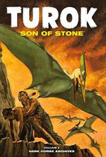Turok, Son of Stone Archives : v. 4 - Paul S. Newman