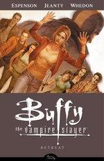 Buffy the Vampire Slayer : Retreat Season 8, Volume 6 - Jane Espenson
