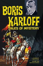 Boris Karloff Tales of Mystery Archives : Tales of Mystery v. 2 - Dick Wood