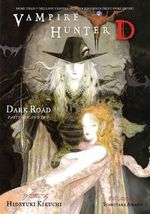 Vampire Hunter D : Dark Road v. 14, Pt. 1 and 2 - Hideyuki Kikuchi