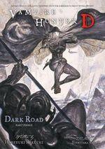 Vampire Hunter D : Dark Road Volume 3, Volume 15 - Hideyuki Kikuchi