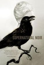 Supernatural Noir - Gregory Frost