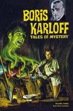 Boris Karloff Tales of Mystery Archives : v. 3 - Paul S. Newman
