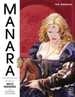 The Manara Library : Borgias Volume 6