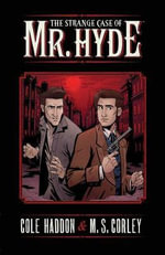 The Strange Case of Mr. Hyde - M. S. Corley