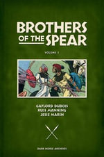 Brothers of the Spear Archives : Volume 1 - Russ Manning