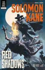 Solomon Kane : Red Shadows Volume 3 - Rahsan Ekedal