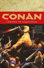 Conan Volume 12 : Throne of Aquilonia - Mike Hawthorne