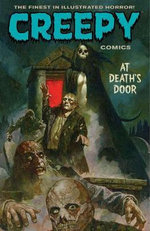 Creepy Comics Volume 2 : at Death's Door - David Lapham