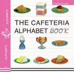 The Cafeteria ABC : A Retro-Food & Alphabet Book - MR The Enthusiast