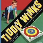 Tiddlywinks : An Illustrated Celebration of Squidgers, Squops and Winks - Heidi Geffen