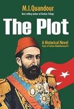 The Plot - M I Quandour