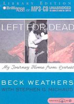 Left for Dead : My Journey Home from Everest - Beck Weathers