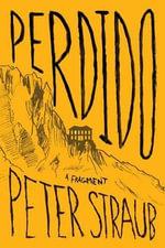 Perdido : A Fragment - Peter Straub